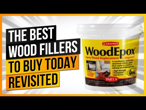The Best Wood Fillers to Buy Today REVISITED