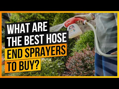 What Are The Best Hose End Sprayers to Buy?