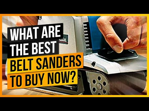 What Are The Best Belt Sanders to Buy Now?