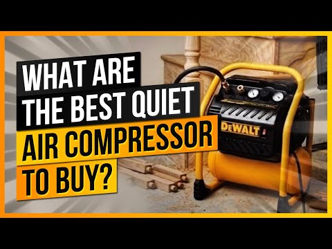 What Are The Best Quiet Air Compressors To Buy?