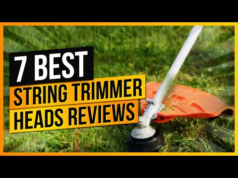 What Are The Best String Trimmer Heads Reviews To Buy?