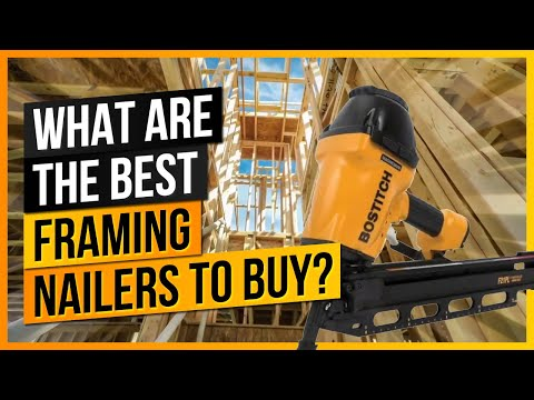What Are The Best Framing Nailers to Buy?