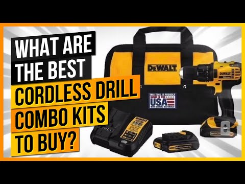 The Best Cordless Drill Combo Kits to Buy Today