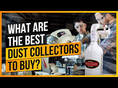 What Are the Best Dust Collectors to Buy?