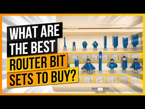 What Are The Best Router Bit Sets to Buy?