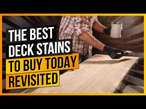 The Best Deck Stains To Buy Today REVISITED - Oil Based & Water Based Deck Stain