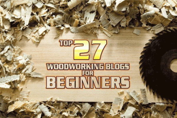 Woodworking Blogs for Beginners