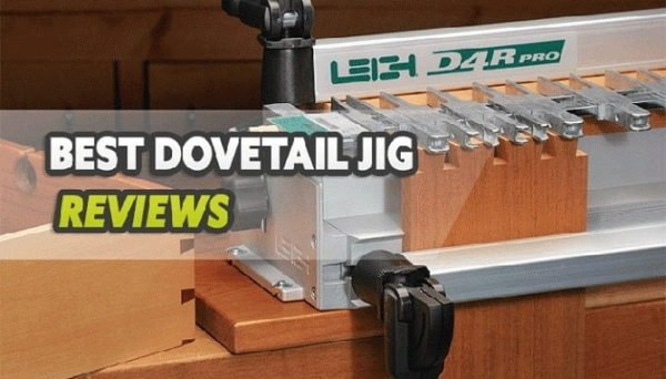 Best Dovetail Jig Reviews
