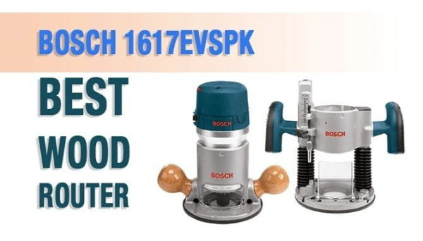Bosch 1617EVSPK - Best Wood Router