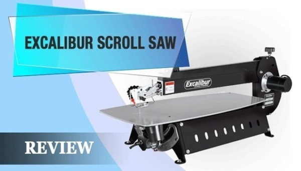 Excalibur Scroll Saw Review