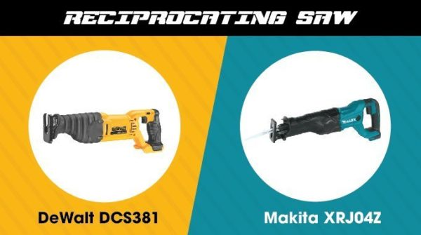 2. Makita vs. DeWalt - Reciprocating Saw