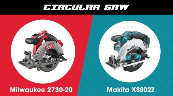 Milwaukee vs. Makita - Circular Saw