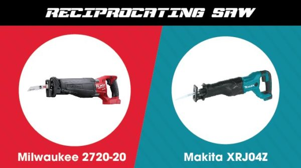 Milwaukee vs. Makita - Reciprocating Saw