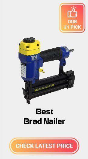 Best Brad Nailer