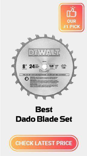 Best Dado Blade Set