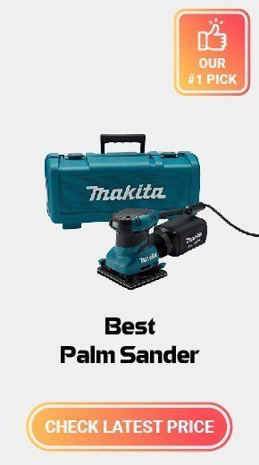5 Best Palm Sanders To Buy In 2020 Sheet Sander Reviews