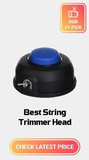 Best String Trimmer Head
