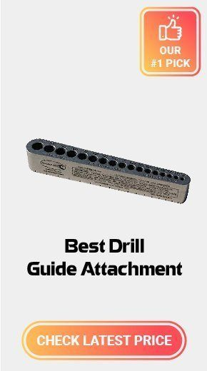 Best Drill Guide